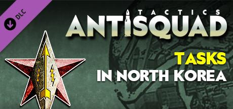 Antisquad: Tasks in North Korea: Tactics
