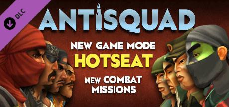 Antisquad: New Game Mode Hotseat / New Combat Missions (2015