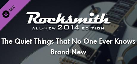 Rocksmith: All-new 2014 Edition - Brand New: The Quiet Things That No One Ever Knows