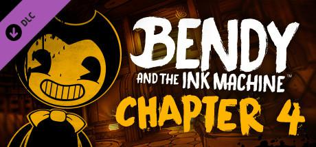 Bendy and the Ink Machine: Chapter 4