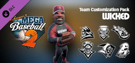 Super Mega Baseball 2: Wicked Team Customization Pack