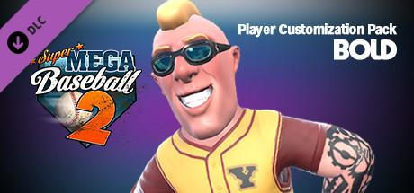 Super Mega Baseball 2: Bold Player Customization Pack