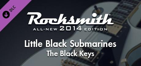 Rocksmith: All-new 2014 Edition - The Black Keys: Little Black Submarines