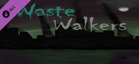 Waste Walkers: Role Playing Game