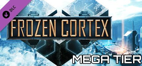 Frozen Cortex: Mega Tier