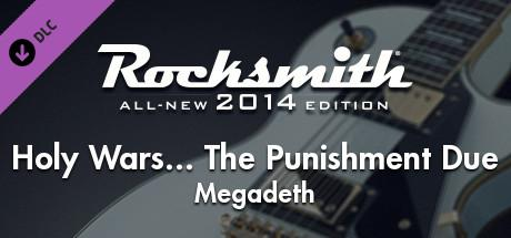 Rocksmith: All-new 2014 Edition - Megadeth: Holy Wars... The Punishment Due