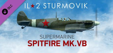IL-2 Sturmovik: Battle of Stalingrad - Supermarine Spitfire Mk VB