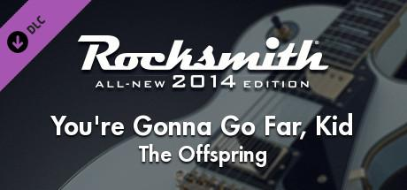 Rocksmith: All-new 2014 Edition - The Offspring: You're Gonna Go Far, Kid