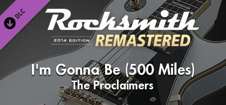 Rocksmith 2014 Edition: Remastered - The Proclaimers: I'm Gonna Be (500 Miles)