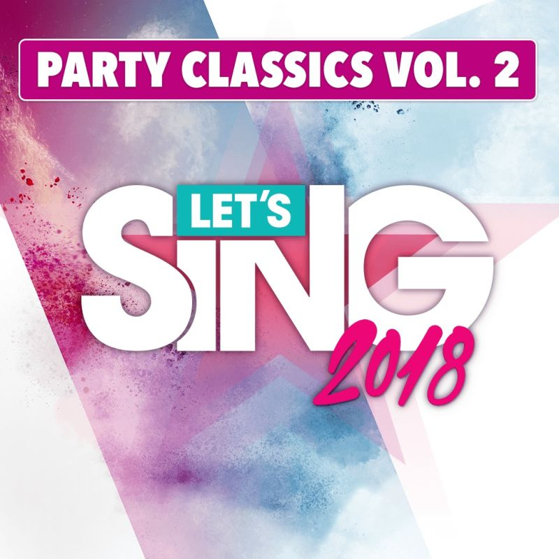 Lets Sing 2018 Party Classics Vol 2 Song Pack Covers