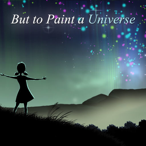 But to Paint a Universe iPad Front Cover