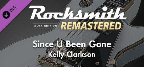 Rocksmith 2014 Edition: Remastered - Kelly Clarkson: Since U Been Gone