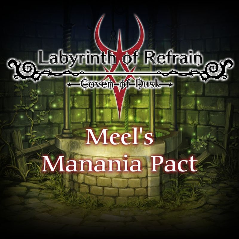 Labyrinth of Refrain: Coven of Dusk - Meel's Manania Pact PlayStation 4 Front Cover