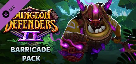 Dungeon Defenders II: Barricade Pack