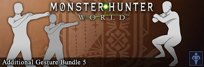 Monster Hunter: World - Additional Gesture Bundle 5