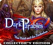 Dark Parables: The Thief and the Tinderbox (Collector's Edition)