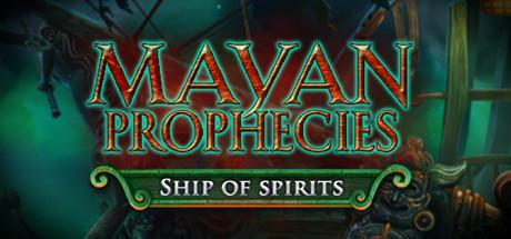 Mayan Prophecies: Ship of Spirits (Collector's Edition)