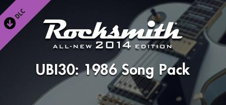 Rocksmith: All-new 2014 Edition - UBI30: 1986 Song Pack