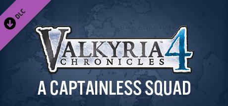 Valkyria Chronicles 4: A Captainless Squad