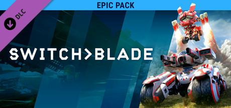 Switchblade: Epic Pack