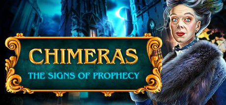 Chimeras: The Signs of Prophecy (Collector's Edition)