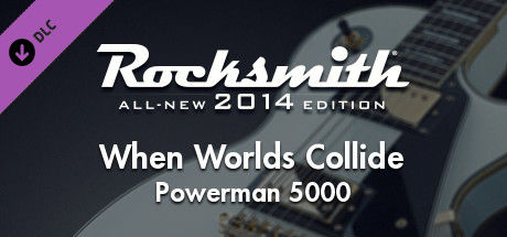 Rocksmith: All-new 2014 Edition - Powerman 5000: When Worlds Collide