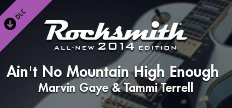 Rocksmith: All-new 2014 Edition - Marvin Gaye & Tammi Terrell: Ain't No Mountain High Enough