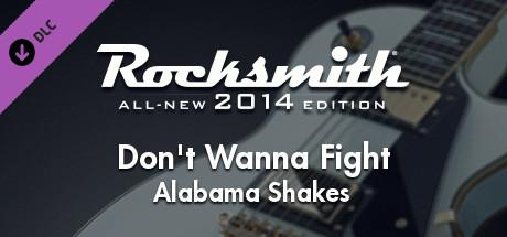 Rocksmith: All-new 2014 Edition - Alabama Shakes: Don't Wanna Fight