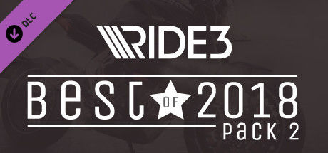 Ride 3: Best of 2018 Pack 2