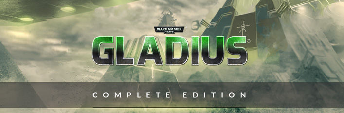 Warhammer 40,000: Gladius - Relics of War: Complete Edition