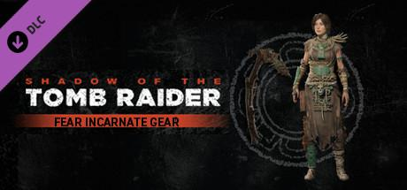 Shadow of the Tomb Raider: Fear Incarnate Gear