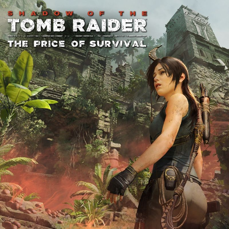 Shadow Of The Tomb Raider: Shadow Of The Tomb Raider: The Price Of Survival For