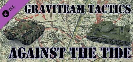 Graviteam Tactics: Against the Tide