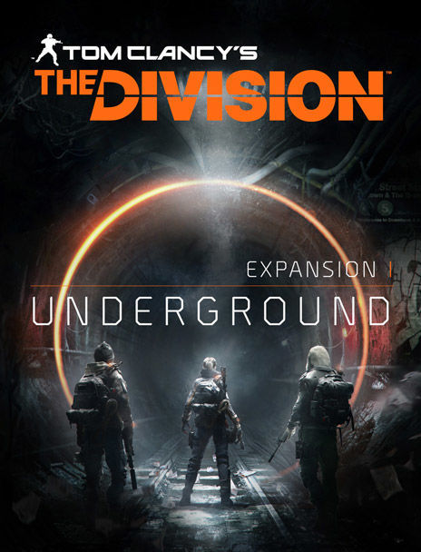 Tom Clancy's The Division: Expansion I - Underground