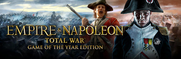 Empire & Napoleon: Total War - Game of the Year Edition Windows Front Cover