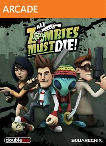 All Zombies Must Die! Xbox 360 Front Cover