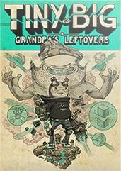 Tiny and Big: Grandpa's Leftovers Windows Front Cover