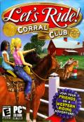 Let's Ride!: Corral Club Windows Front Cover