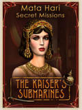 Secret Missions: Mata Hari and the Kaiser's Submarines Windows Front Cover