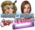 Masters of Mystery: Crime of Fashion Windows Front Cover