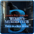 James Patterson: Women's Murder Club - Twice in a Blue Moon Windows Front Cover