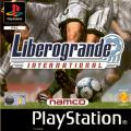 Liberogrande International PlayStation Front Cover