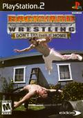 Backyard Wrestling: Don't Try This at Home PlayStation 2 Front Cover