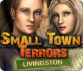 Small Town Terrors: Livingston Macintosh Front Cover