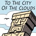 To the City of the Clouds Kindle Classic Front Cover
