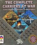 The Complete Carriers at War: Fleet Carrier Operations in World War II DOS Front Cover