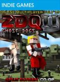 ZDQ II: Ghost Dogs Xbox 360 Front Cover