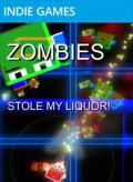 Zombies Stole My Liquor! Xbox 360 Front Cover