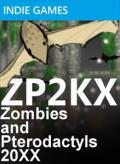 ZP2KX: Zombies and Pterodactyls 20XX Xbox 360 Front Cover