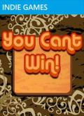 You Cant Win! Xbox 360 Front Cover